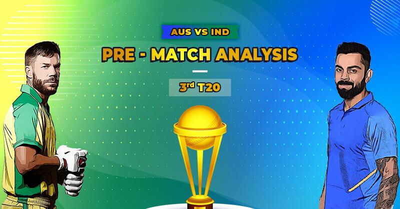 Australia Vs India - 2020-21  3rd T20