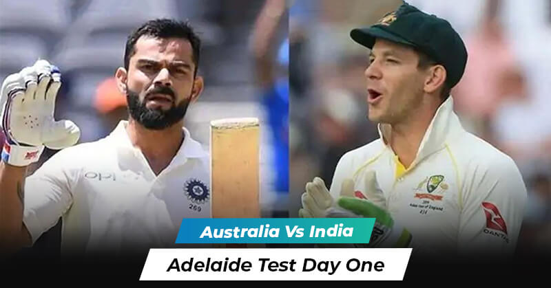 Australia vs India: Adelaide Test Day One Overview