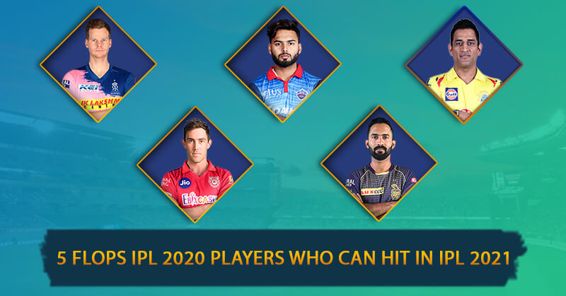 5 Flops IPL 2020 players who can hit in IPL 2021