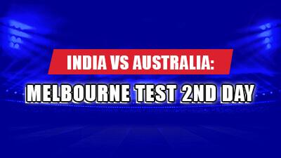 Australia vs India: Melbourne Test 2nd Day