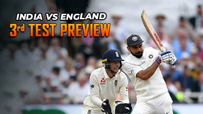 India Vs England 3rd Test Match Preview