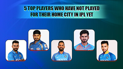 5 Top Cricketers who have not played for their home city in IPL yet