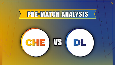 DC V/S CSK (Match 2) Pre-Match Analysis